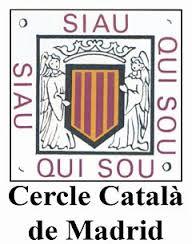 Cercle Català de Madrid Plaza España, 6 28008 Madrid Telf: 91 541 60 90 fax: 91 559 71 82