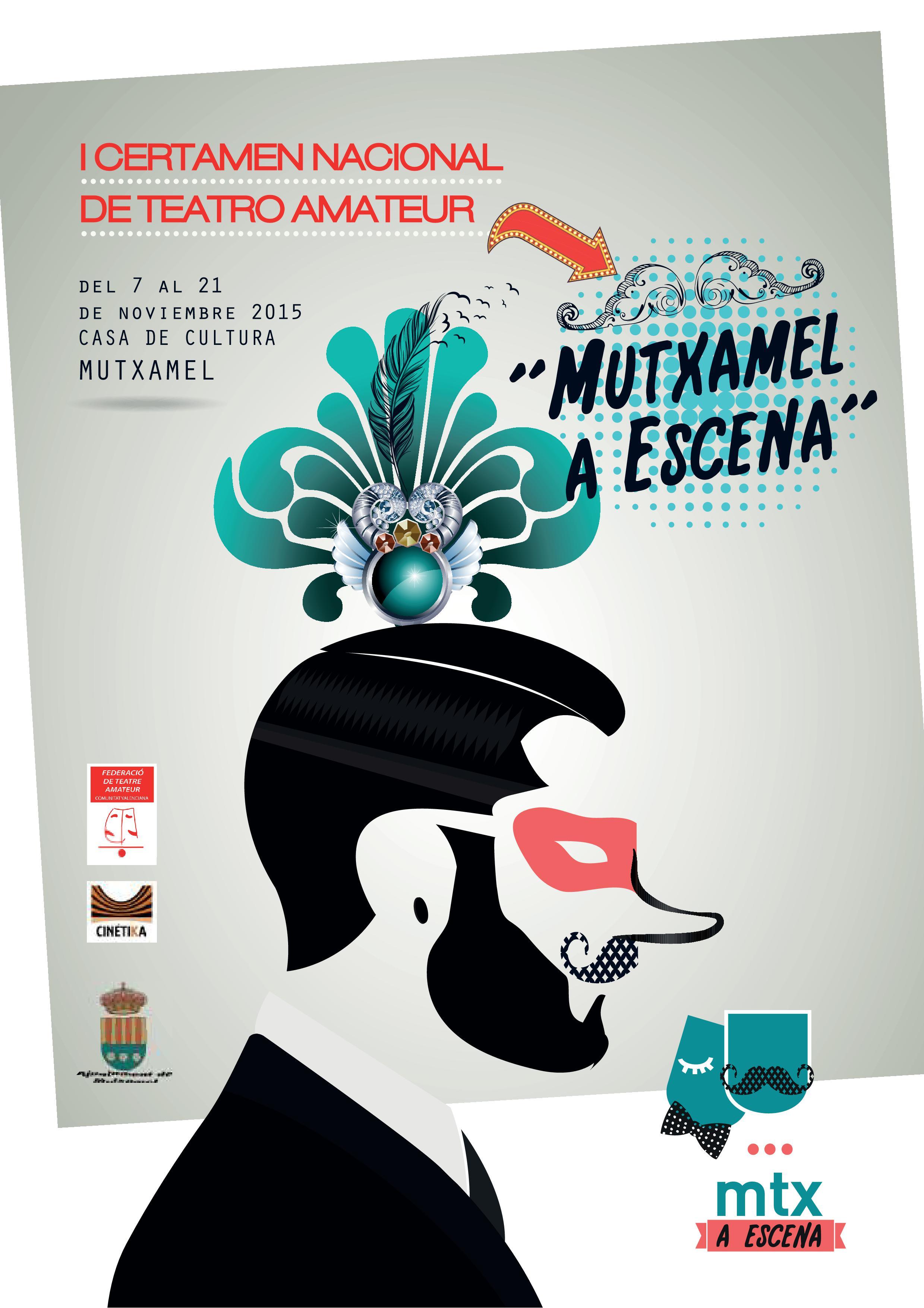 """I Certamen Nacional de Teatre Amateur """"Mutxamel a Escena"""""""