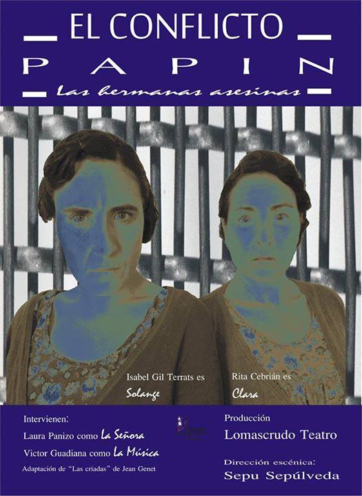 """Lomascrudo Teatro ha sido seleccionado para participar con el montaje """"El conflicto Papin, las hermanas asesinas"""" en el V Certamen de teatro aficionado """"Siete llaves"""" de Sepúlveda"""