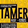 """III Festival de Teatro Aficionado """"Tamerfest'21"""" de Manzanares el Real (Madrid)"""