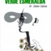 Verde Esmeralda de Jaime Salón a cargo del Grupo de Teatro Santiago Rusiñol.
