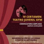 Ampliación del plazo para la presentación de solicitudes del IV Certamen de Teatro Juvenil OFM